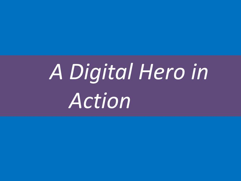 a-digital-hero-in-action