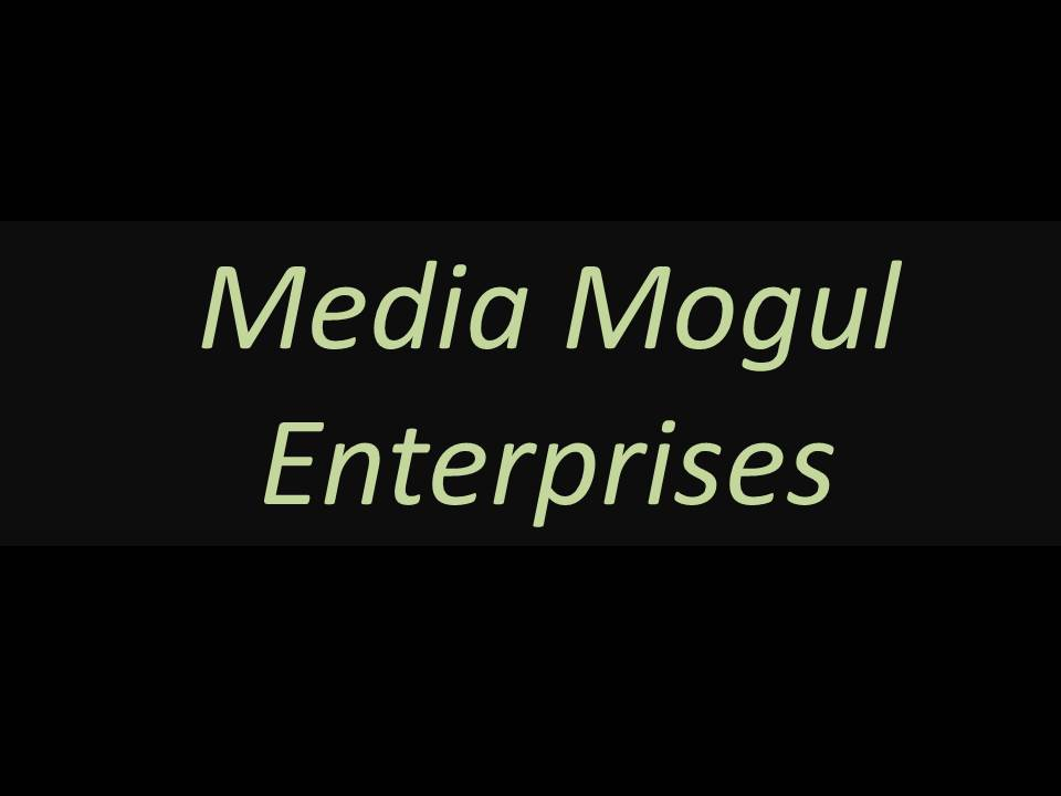 Media Mogul Enterprises