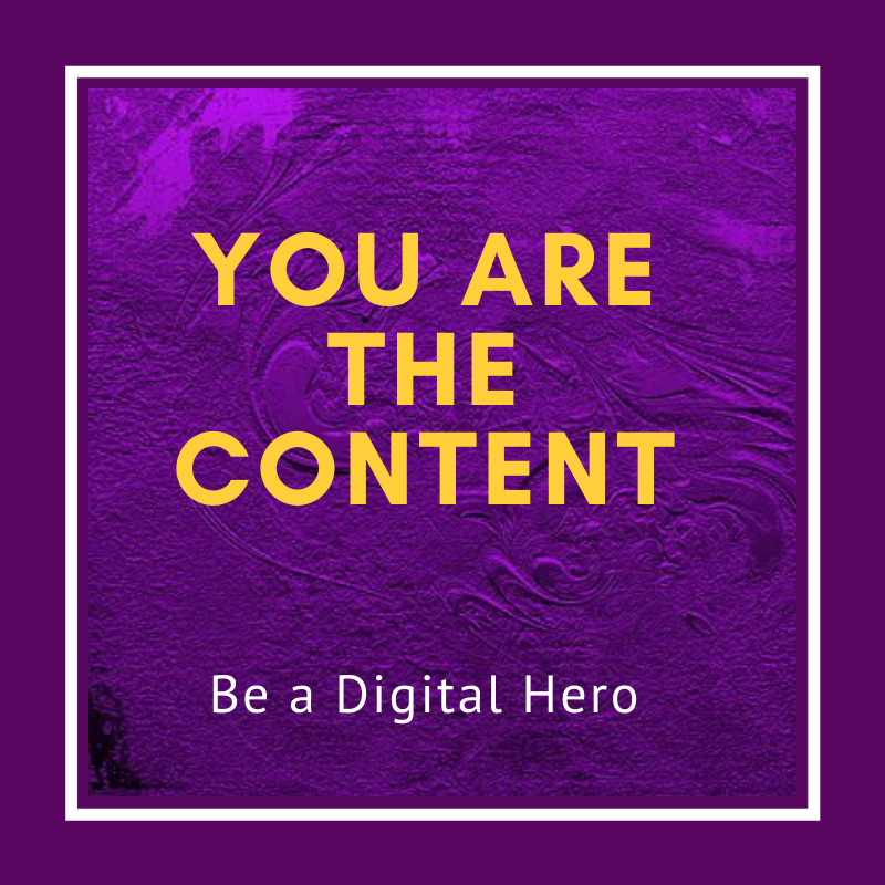 You are the content